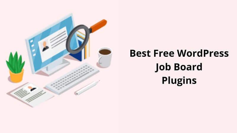 Best Free WordPress Job Board Plugins